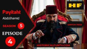 Payitaht Abdulhamid Season 5 Episode 4