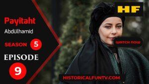 Payitaht Abdulhamid Season 5 Episode 9