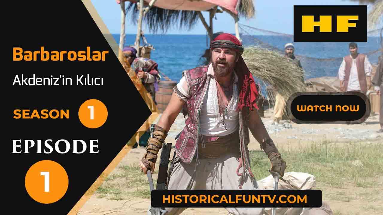 Barbaroslar Akdeniz'in Kılıcı Season 1 Episode 1