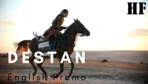 Destan English Promo